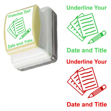 Teacher Stamp | Underline Your Date and Title - Presentation Prompt Stamp