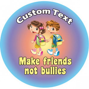 Personalised Stickers for Teachers | Make Friends Not Bullies - Anti Bullying Designs to Customise for Kids