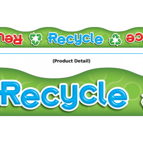 Display trimmers / borders | Recycle, Reuse, Reduce