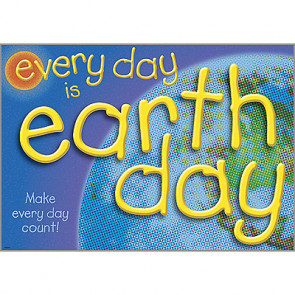 Posters for Children | Every Day is Earth Day