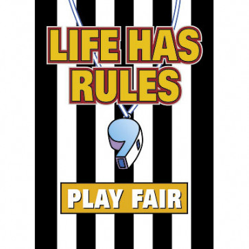 School Posters | Life Has Rules Play Fair Classroom PSHE Poster