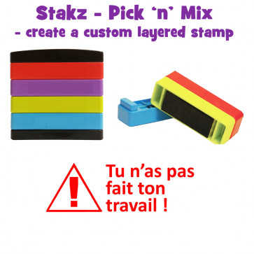 Teacher Stamps | Tu n'as pas fait ton travail ! Pick'n'Mix Stakz Layered French Multistamp
