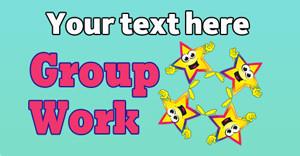 Personalised School Stickers | Group Work! Design Custom Standard Stickers