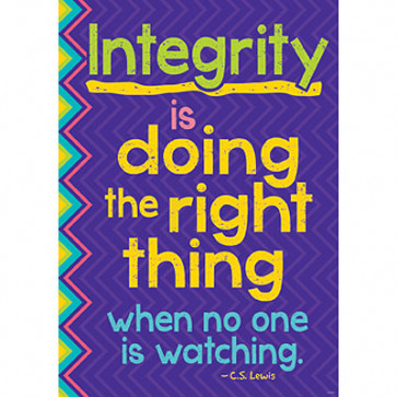 School Posters | Inspire children with motivating PSHE messages and pictures in this Integrity is doing the right thing school poster.