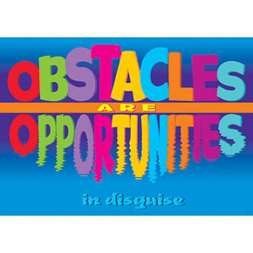 School Posters | Obstacles are opportunities PSHE Poster