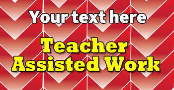 Personalised School Stickers | Teacher Assisted Work! Design Custom Standard Stickers