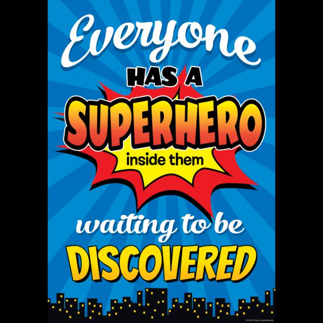 Everyone has a SuperHero inside them    Classroom Poster