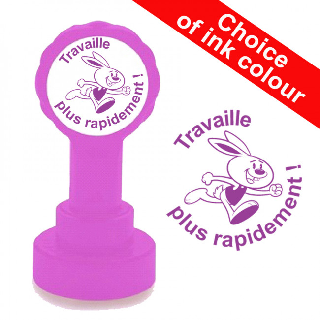 Travaille Plus Rapidement French Teacher Stamp