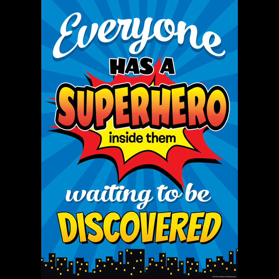 school posters everyone has a superhero inside them poster free delivery uk eu. Black Bedroom Furniture Sets. Home Design Ideas