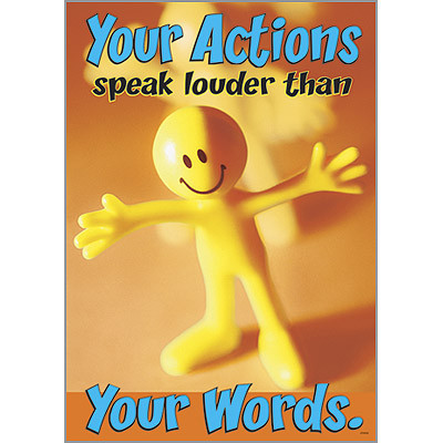 School Posters for Children | Actions Speak Louder Than ...